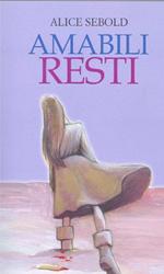 Amabili resti, il libro - La recensione **