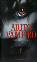 Aiuto vampiro, il libro - La recensione ***