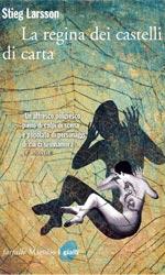 La regina dei castelli di carta, il libro - La recensione ***