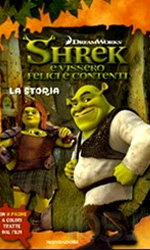 Shrek e vissero felici e contenti, il libro - La recensione ***