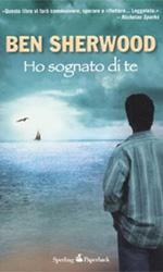 Ho sognato di te, il libro - La copertina del libro Ho sognato di te di Ben Sherwood.
