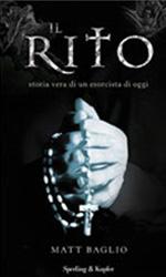 Il rito. Storia vera di un esorcista, il libro -