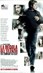 La regola del silenzio, un thriller politicamente impegnato - In foto la locandina italiana del film in esclusiva.