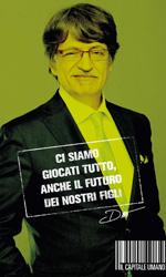 Il capitale umano, i character poster - Dino Ossola, immobiliarista 50 anni.Ambizioso, facilone, con progetti velleitari di ascesa sociale per i quali è disposto a giocarsi tutto, anche l'intimità ed il futuro di sua figlia.