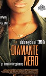 Diamante nero, il trailer e il poster italiani - In foto il poster italiano del film.