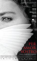 Per amor vostro, trailer e poster ufficiali - La locandina ufficiale del film.