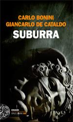 Suburra, il libro - In foto Claudio Amendola in una scena del film Suburra di Stefano Sollima.