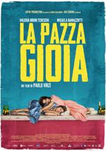 Torna Paolo Virz�. La pazza gioia, il poster - In esclusiva su MYmovies.it il poster italiano de La pazza gioia di Paolo Virz�. Prossimamente al cinema.