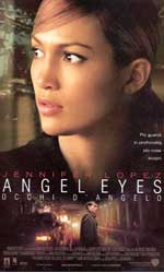 Locandina Angel Eyes - Occhi d'angelo