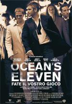 Locandina Ocean's Eleven – Fate il vostro gioco