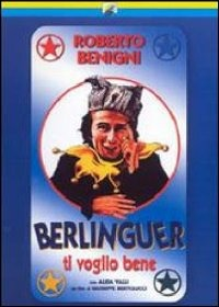Locandina Berlinguer ti voglio bene