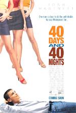 Locandina 40 giorni & 40 notti
