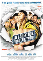 Locandina Jay and Silent Bob... fermate Hollywood