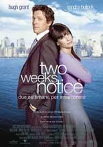 Locandina Two Weeks Notice - Due settimane per innamorarsi