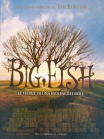 Locandina Big Fish - Le storie di una vita incredibile