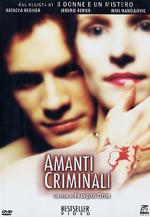 Locandina Amanti criminali