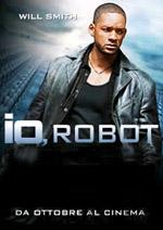 Locandina Io, Robot