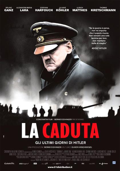 Locandina La caduta - Gli ultimi giorni di Hitler