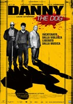 Locandina Danny the Dog