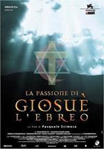 Locandina La passione di Giosuè l'ebreo