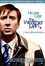 Trailer The Weather Man - L'uomo delle previsioni