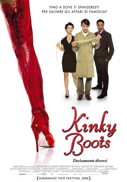 Film uscita giugno 2006 - Kinky boots decisamente diversi ...