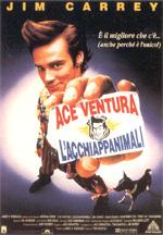 Locandina Ace Ventura: l'acchiappanimali