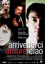 Arrivederci amore, ciao streaming