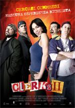 Locandina italiana Clerks II