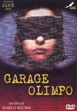 Locandina Garage Olimpo