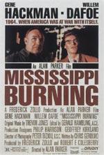 Locandina Mississippi Burning - Le radici dell'odio