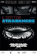 Locandina Il dottor Stranamore, ovvero: come imparai a non preoccuparmi e ad amare la bomba