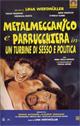Metalmeccanico e parrucchiera in un turbine di sesso e politica