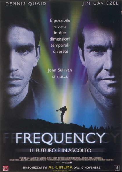 Locandina italiana Frequency - Il futuro è in ascolto