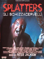 Locandina Splatters - Gli schizzacervelli