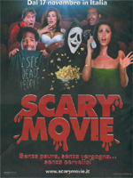 Locandina Scary Movie - Senza paura, senza vergogna, senza cervello!