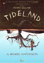 Locandina Tideland - Il mondo capovolto