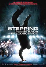 Locandina Stepping - Dalla strada al palcoscenico