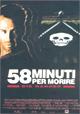 58 minuti per morire