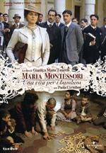 Locandina Maria Montessori - Una vita per i bambini