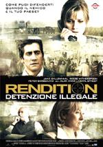 Locandina Rendition - Detenzione illegale