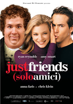 Locandina Just Friends - Solo amici
