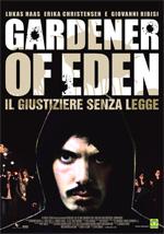 Locandina italiana Gardener of Eden - Il giustiziere senza legge