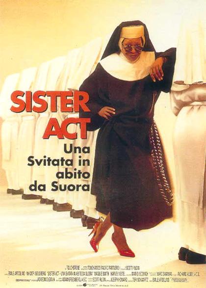 Locandina italiana Sister Act - Una svitata in abito da suora