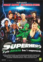Locandina Superhero - Il pi� dotato fra i supereroi