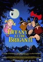Locandina Tiffany e i tre briganti