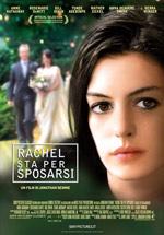 Locandina Rachel sta per sposarsi