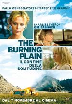 Locandina The Burning Plain - Il confine della solitudine