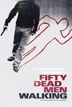 Trailer Fifty Dead Men Walking