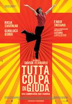 Locandina Tutta colpa di Giuda - Una commedia con musica